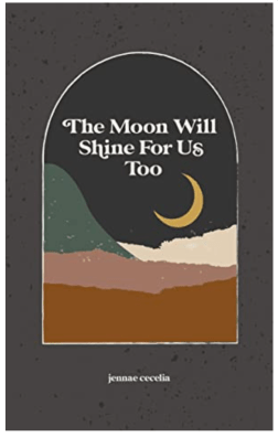 the moon will shine for us too