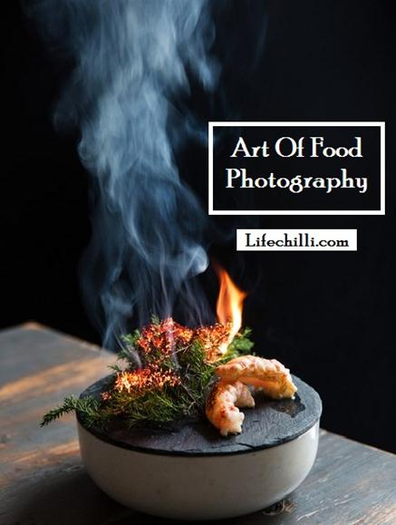 Impressive Art Of Food Photography