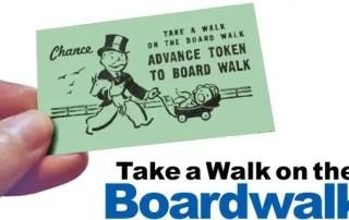 Take a Walk on the Boardwalk