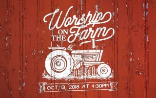 Worship on the Farm
