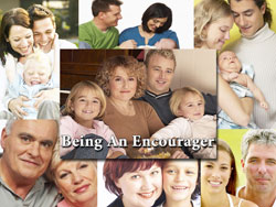 Being An Encourager