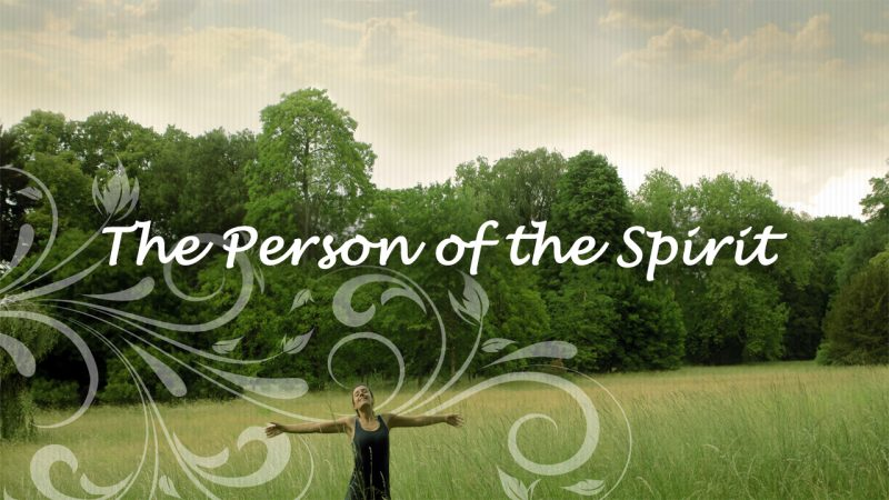 The Person of the Spirit