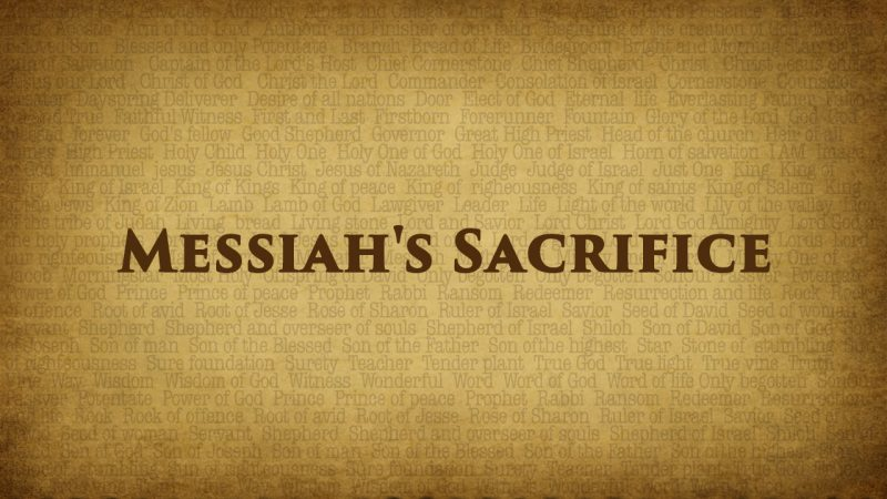messiahs sacrifice
