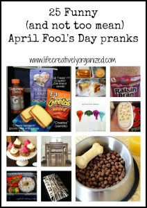 It's almost April Fool's Day again. It's a fun time to be silly, especially with kids, so here are 25 April Fool's Day pranks to get your arsenal ready.