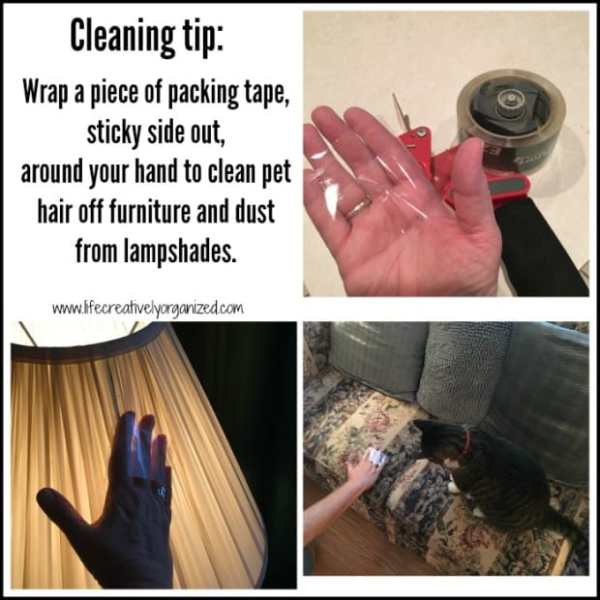 Here are 10 household hacks you need to know! Use packing tape to remove fur from furniture and dust lampshades.