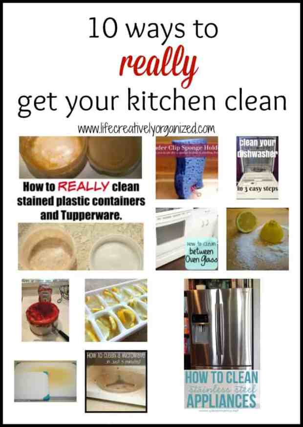 10 ways to REALLY get your kitchen clean - LIFE, CREATIVELY ORGANIZED