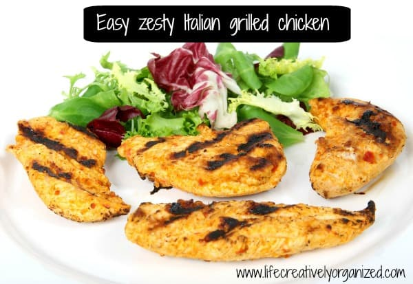 Easy zesty Italian grilled chicken