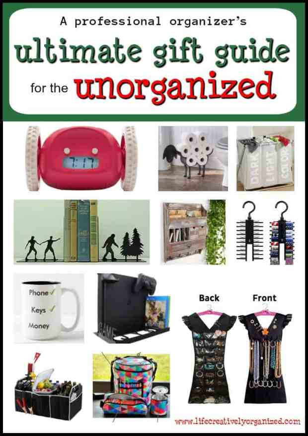Know someone who is chronically messy and disorganized? Here's the ultimate gift guide for the unorganized, put together by a professional organizer!