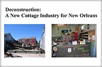Deconstruction: A New Cottage Industry For New Orleans, August, 2006