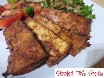 Sizzled Tofu Steak with a sprinkling of motivation!