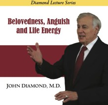 Belovedness, Anguish and Life Energy