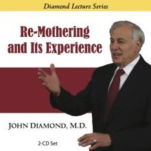 Re-Mothering and Its Experience