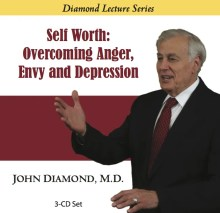 Self Worth: Overcoming Anger, Envy and Depression