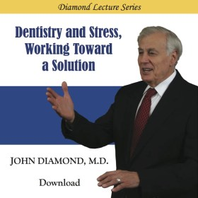 Dentistry and Stress: Working Toward a Solution (download)