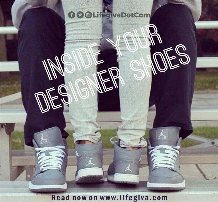 Inside Your Designer Shoes