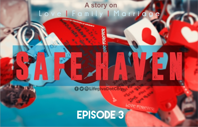 SAFE HAVEN: Episode 3
