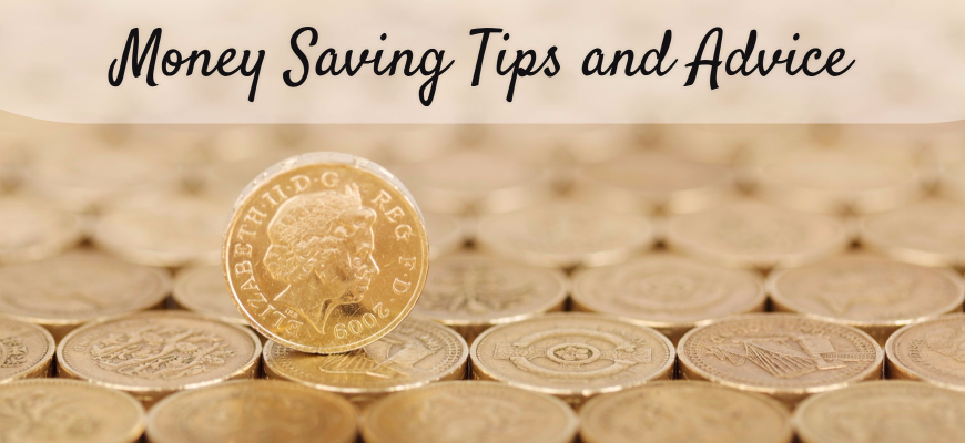 Money Saving Tips and Advice