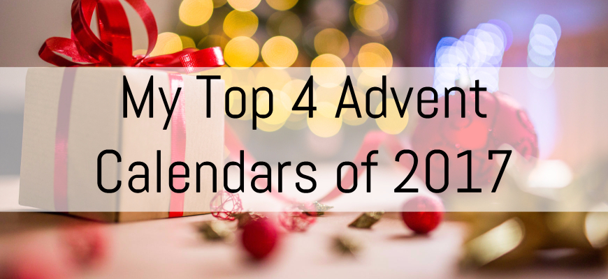 My Top 4 Advent Calendars of 2017