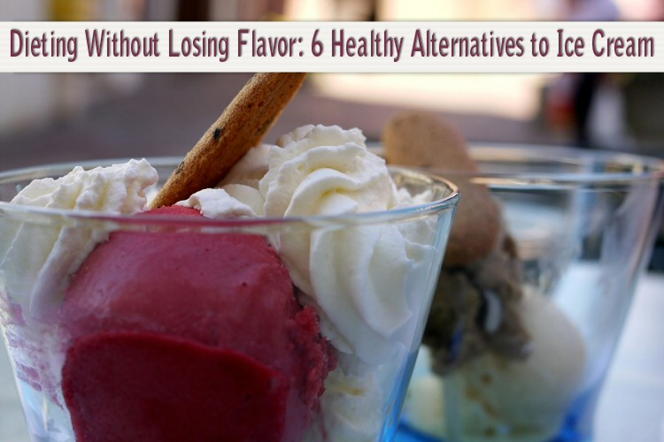 dieting without losing flavor 6 healthy alternatives to ice cream