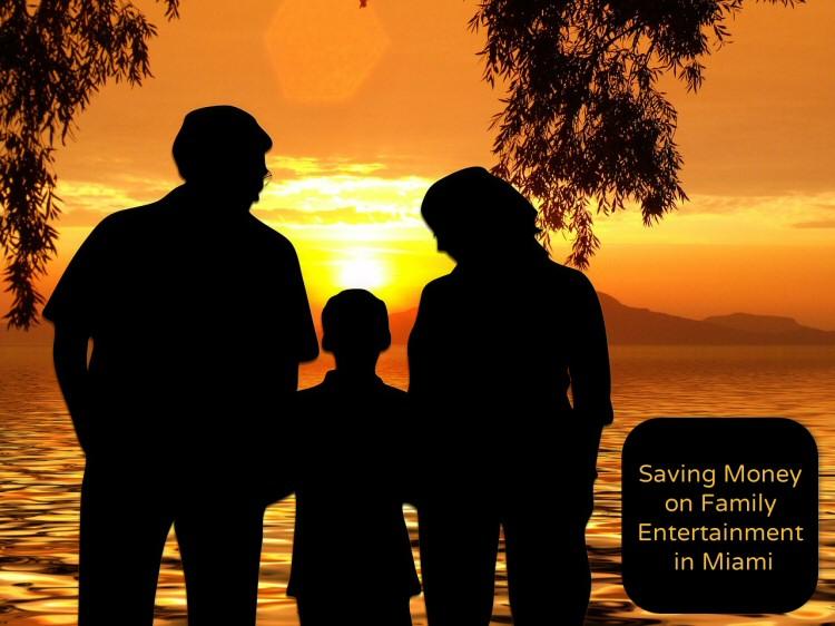 saving money on family entertainment in miami