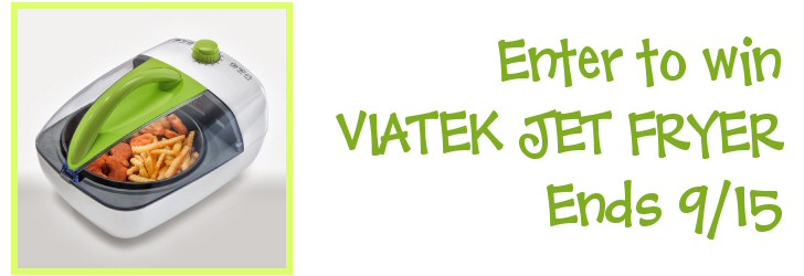 Viatek Jet Fryer Giveaway Ends September 15