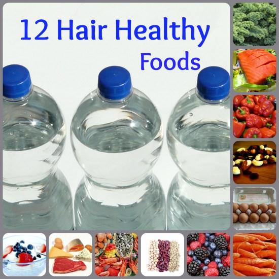 12 Hair Healthy Foods