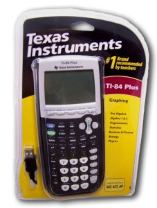 The TI-84 Plus Calculator - Causing Parents Migraines since 2004