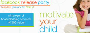 Tonight 9PM EST – Facebook Release Party for Motivate Your Child