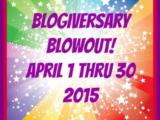 Blogiversary Blowout 4/1 to 4/30/15