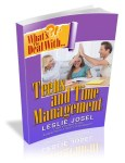 What's the Deal with Teens and Time Management? by Leslie Josel