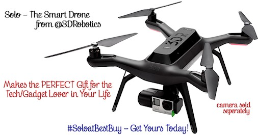 Get @3DRobotics Solo, the Smart Drone, at @BestBuy - One of This Year's Top Tech/Gadget Gifts #SoloatBestBuy #ad