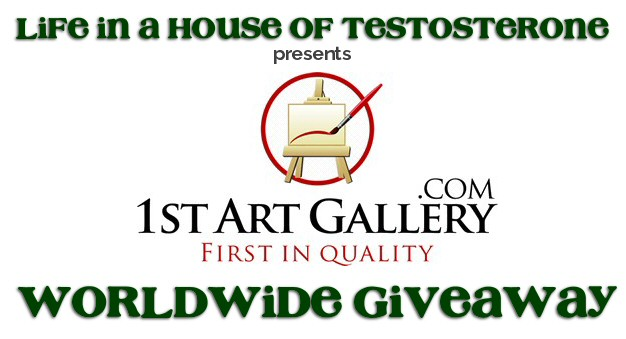 Life in a House of Testosterone presents 1stArtGallery Worldwide Giveaway