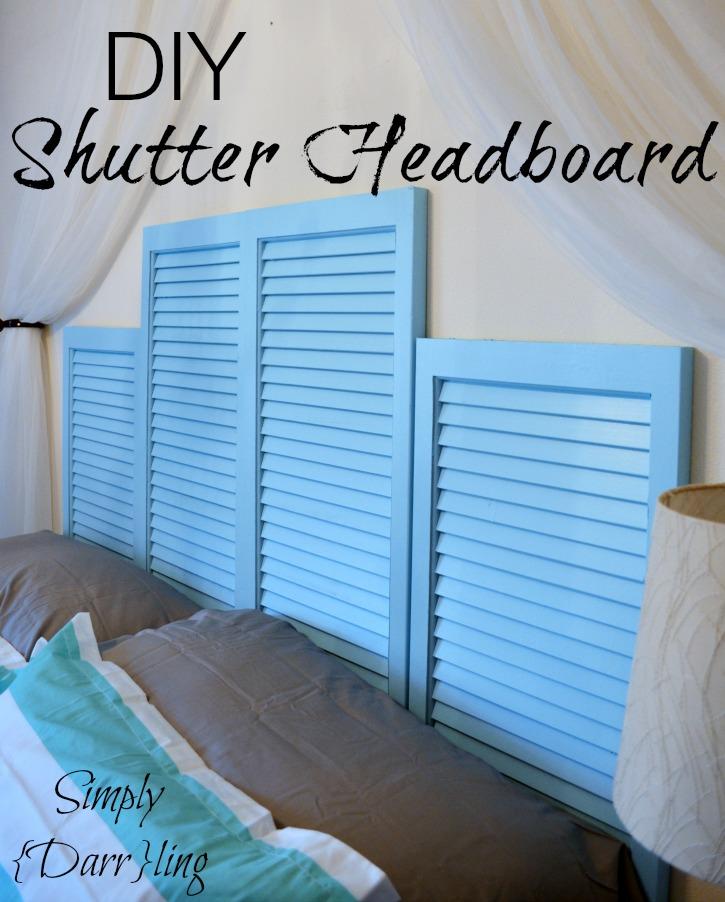 Week 81 Featured Post - DIY Shutter Headboard - Simply Darrling
