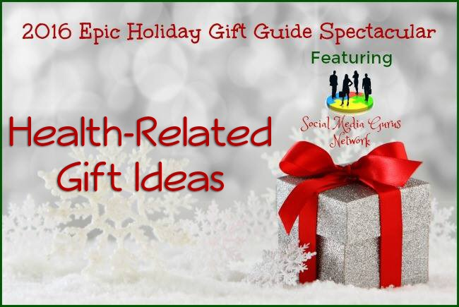 2016 #SMGN Holidays – Health-Related Gift Ideas