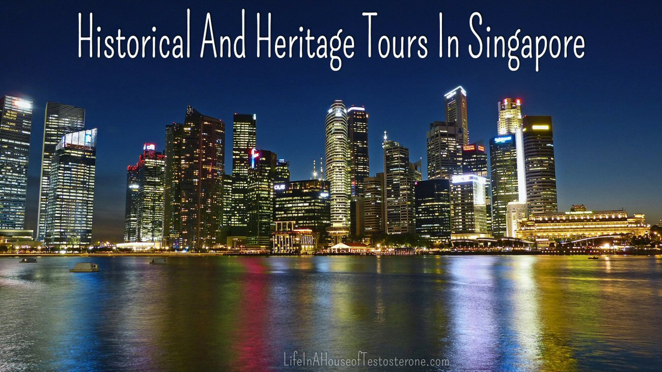 HIstorical and Heritage Tours in Singapore