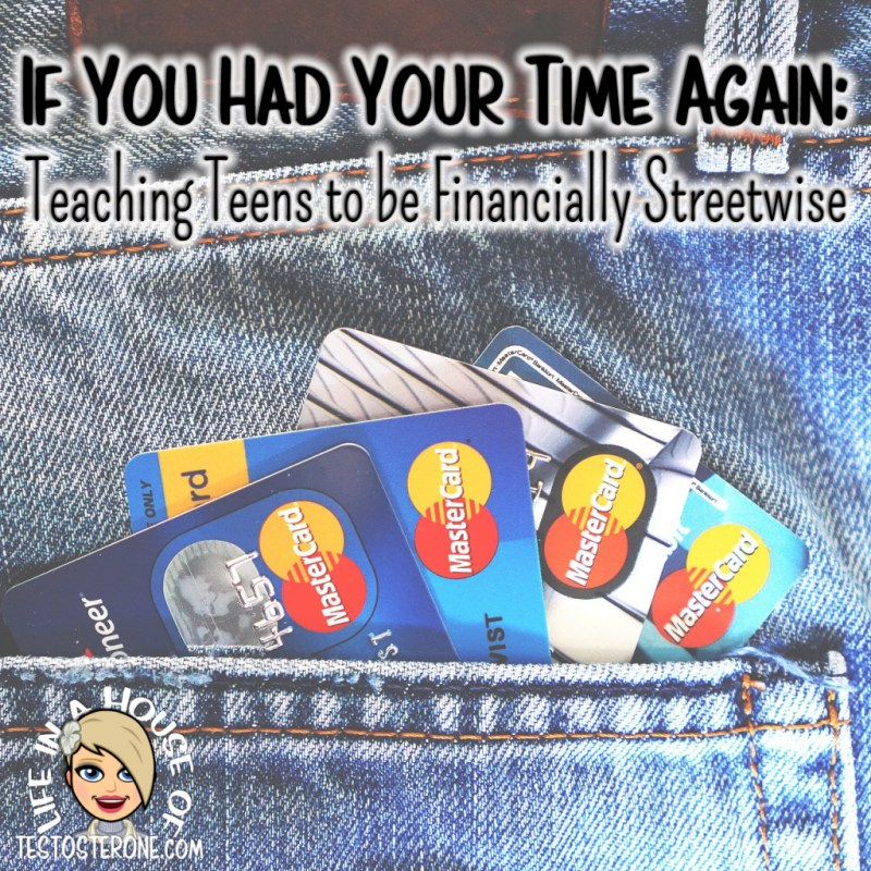 If You Had Your Time Again: Teaching Teens to be Financially Streetwise