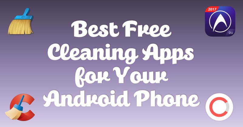 Best Free Cleaning Apps for Your Android Phone