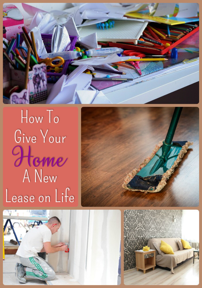Give Your Home a New Lease on Life
