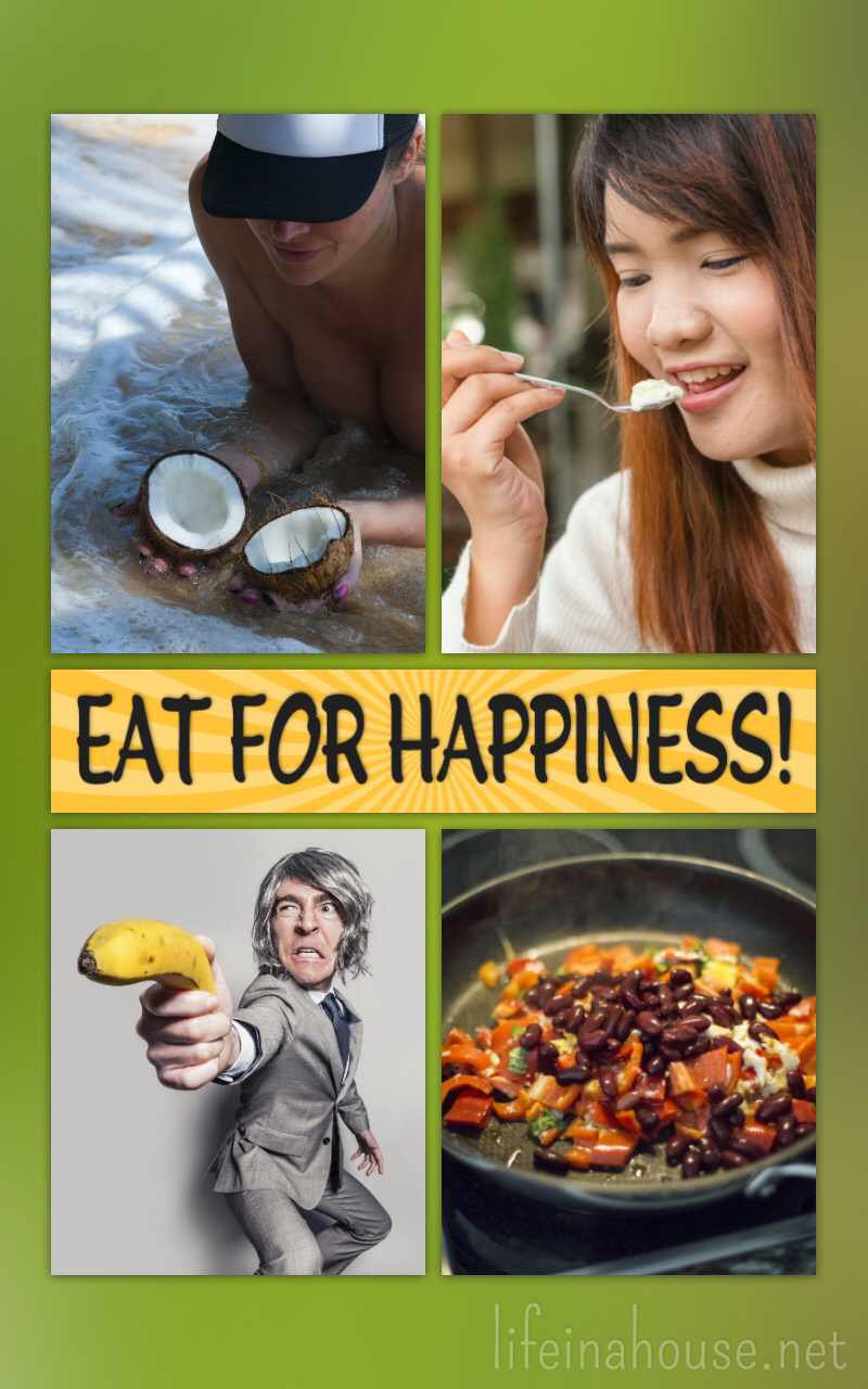 Eat for Happiness! Adding just a few of these items to your daily diet will help you be a happier human!