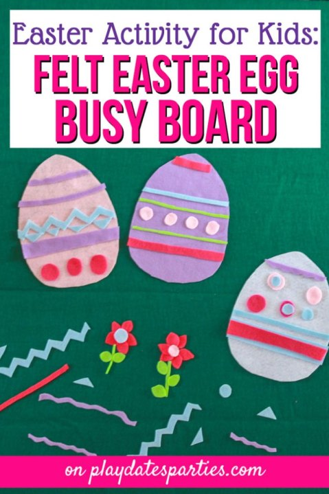 Week 167 Felt Easter Egg Busy Board from Play Dates to Parties