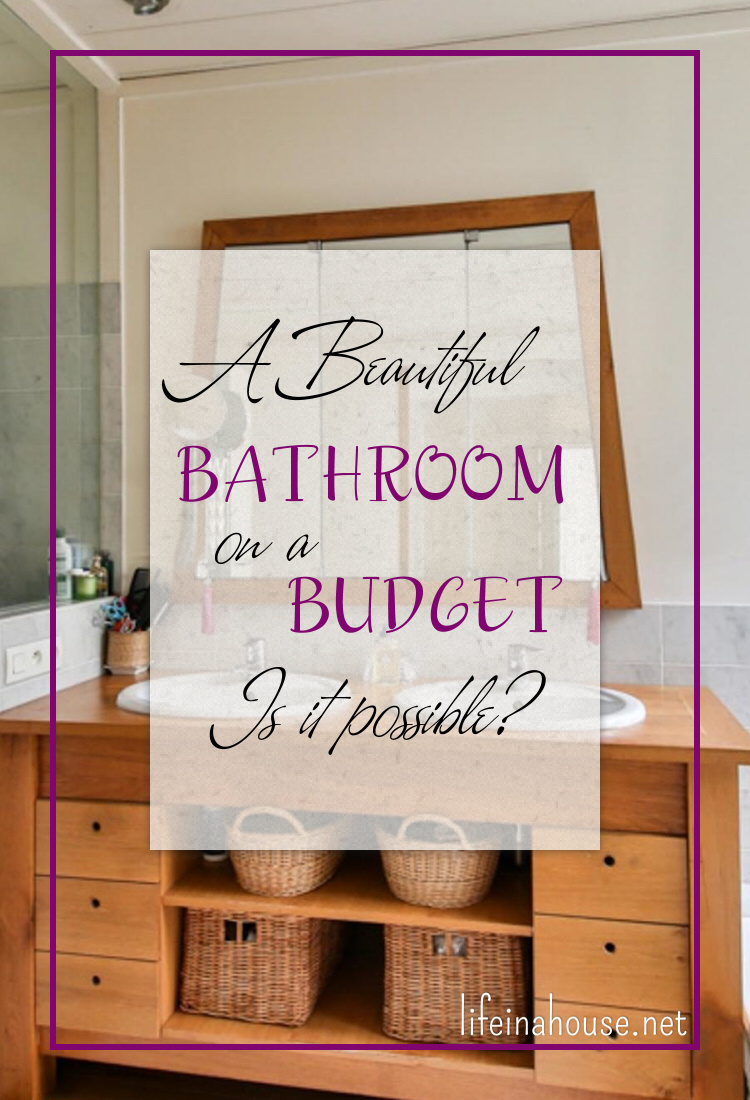 A Beautiful Bathroom on a Budget PIN
