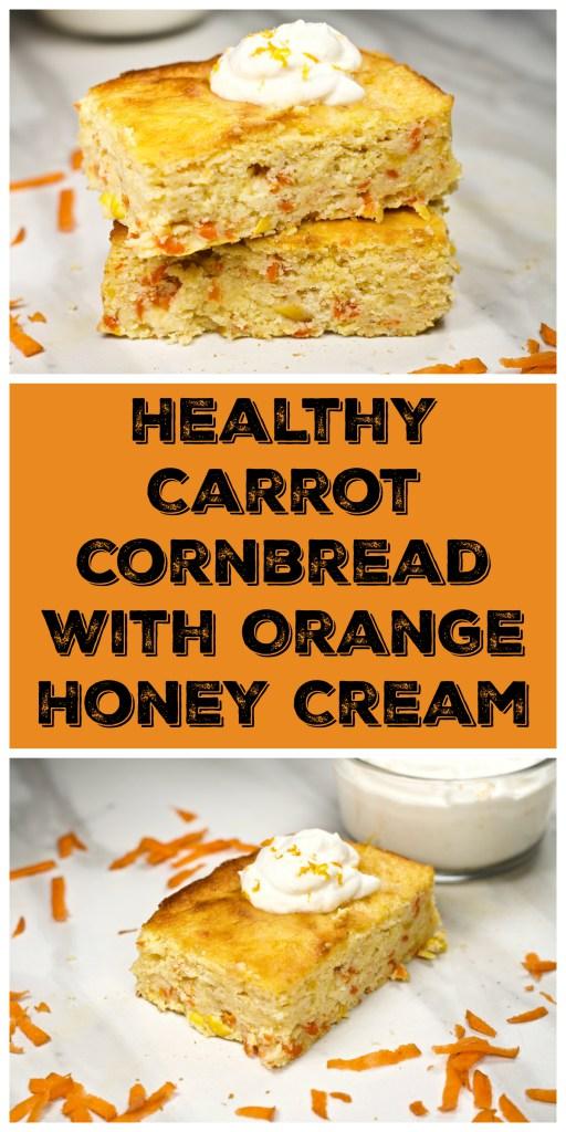 Week 169 Healthy Carrot Cornbread with Orange Honey Cream from Looney for Food #cornbread #carrot #healthy
