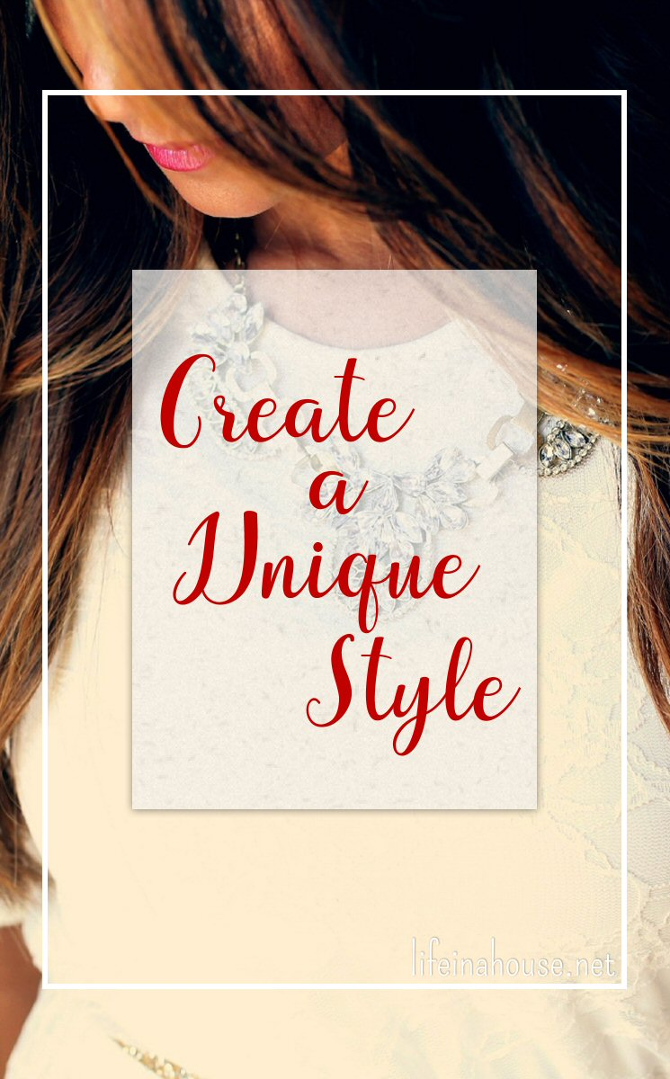 Create a Unique Style