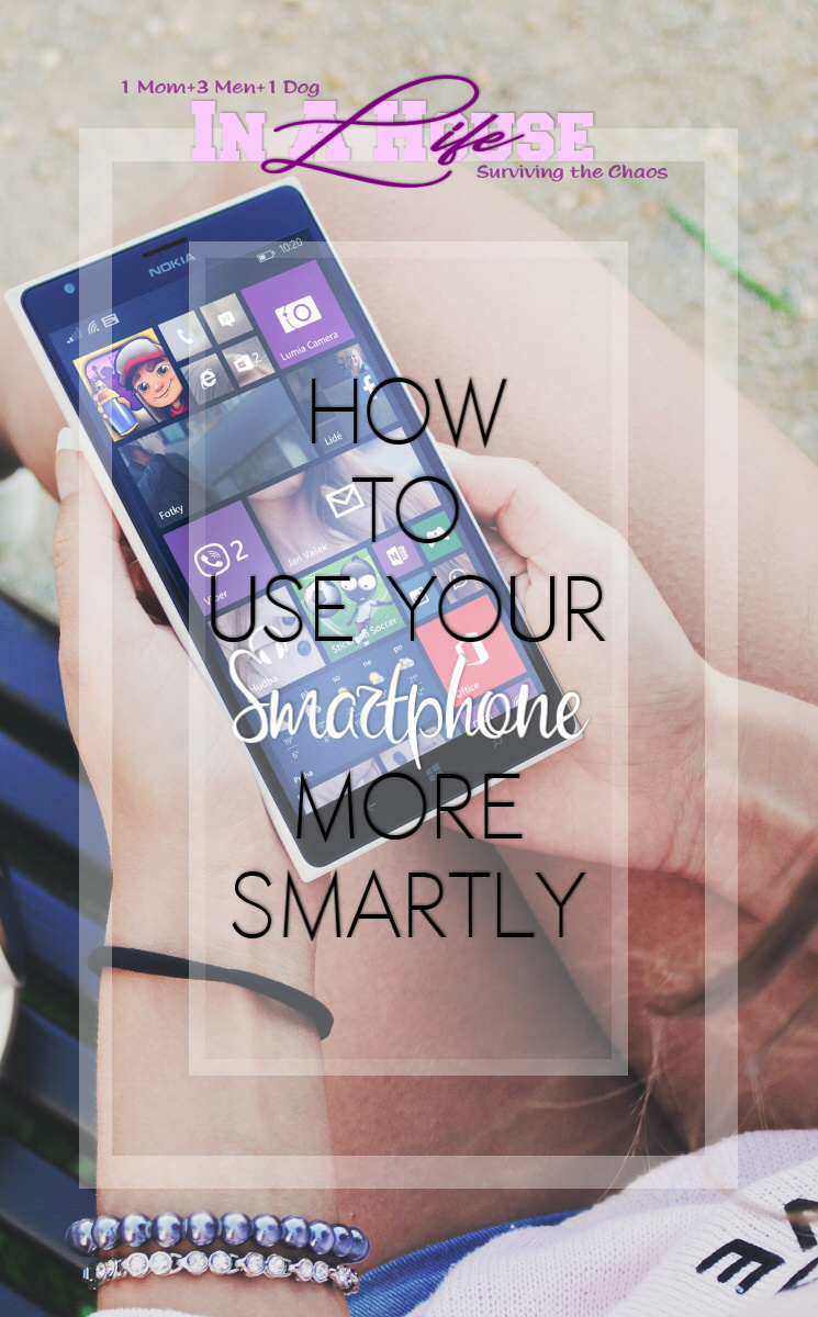 use your smartphone wisely