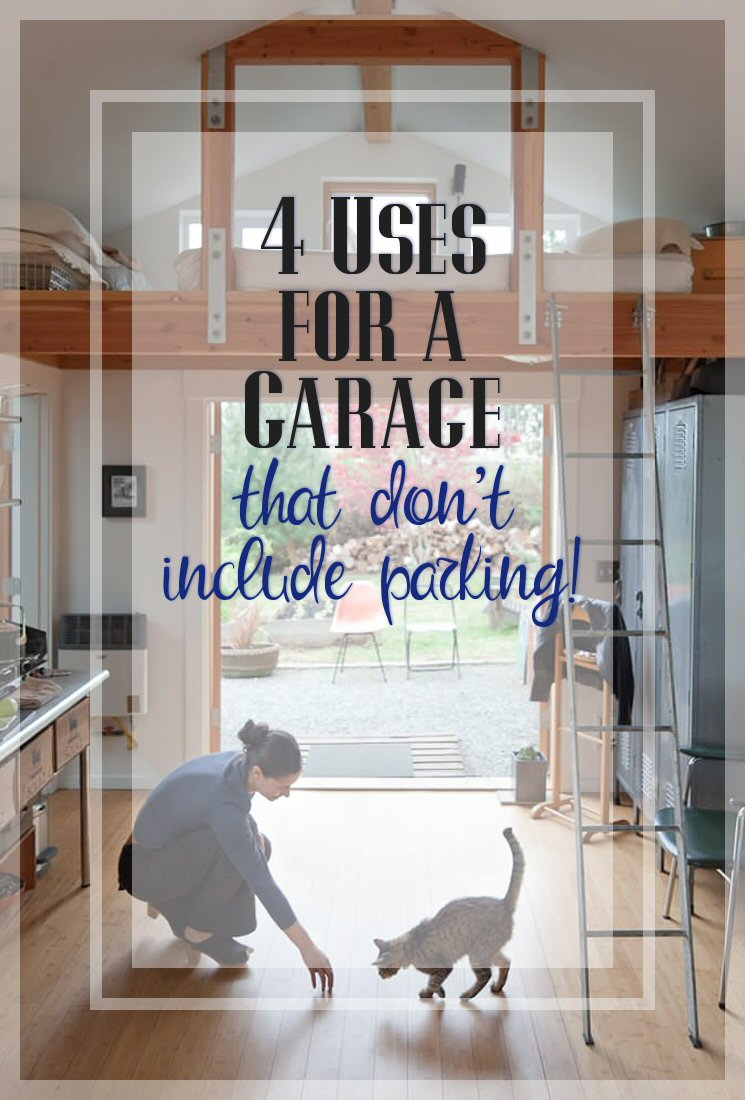 4 Uses for a Garage That Don't Include Parking