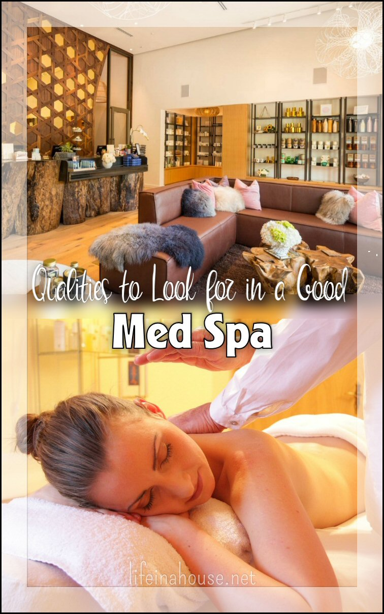 Qualities to Look for in a Med Spa