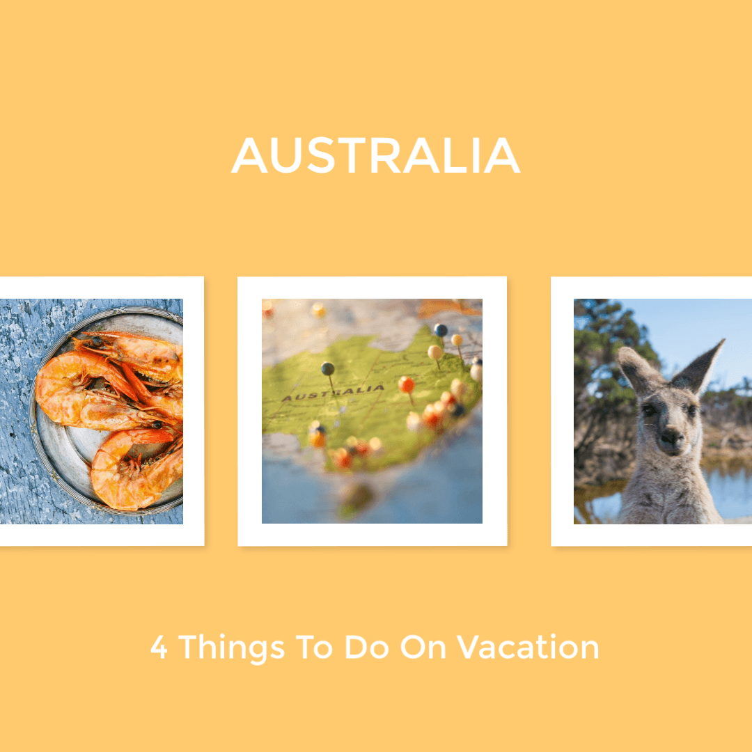 4 Things To Do On An Australian Vacation
