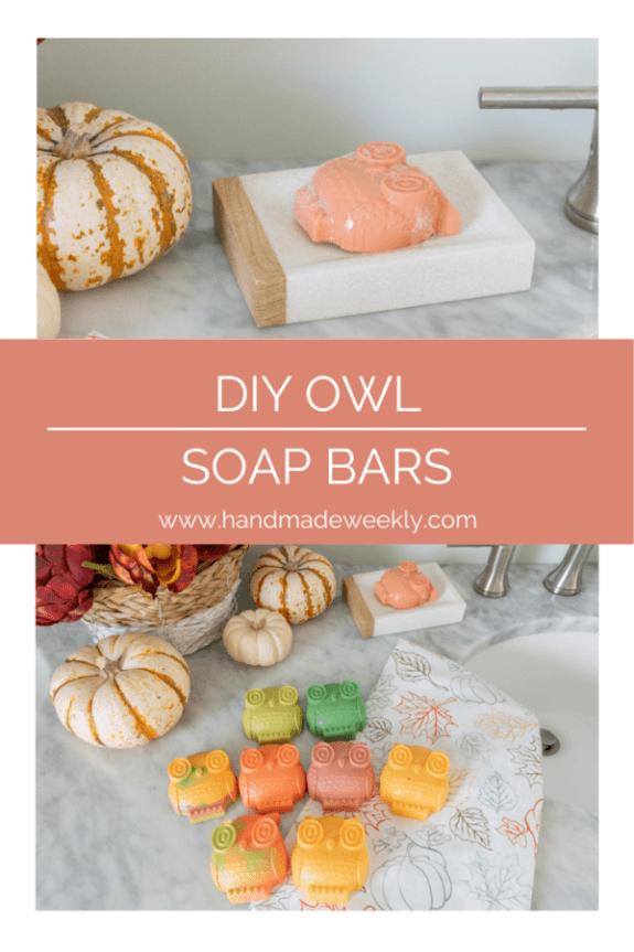 Week 250 DIY Owl Soap Bars from Handmade Weekly