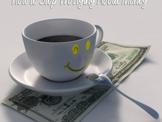 life in a house how to stop worrying about money