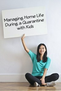 home life during a quarantine with kids